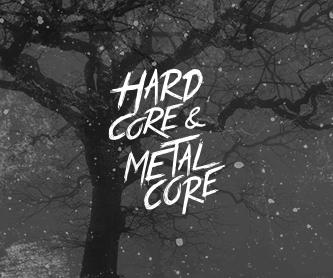 Hardcore & Metalcore