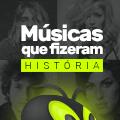 Músicas que fizeram história