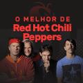 O Melhor de Red Hot Chili Peppers