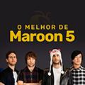 O Melhor de Maroon 5