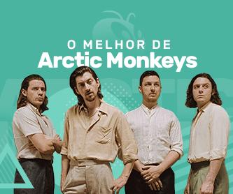 O Melhor de Arctic Monkeys