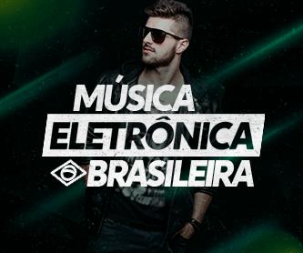 Música Eletrônica Brasileira